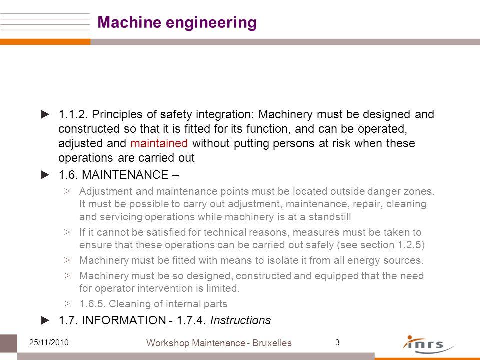 Workshop Maintenance - Bruxelles 25/11/201014 .