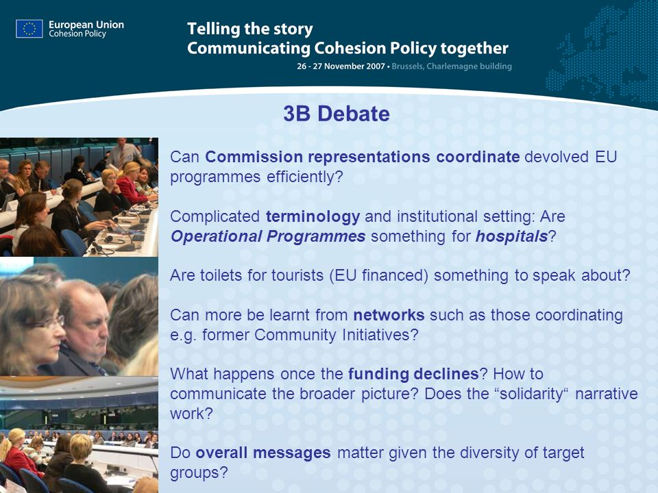 3B Debate Can Commission representations coordinate devolved EU programmes efficiently? Complicated terminology and institutional setting: Are Operati