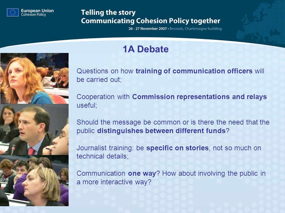 Questions on how training of communication officers will be carried out; Cooperation with Commission representations and relays useful; Should the mes