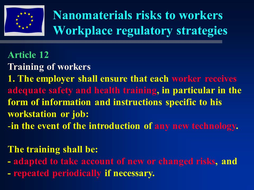Nanomaterials risks to workers Workplace regulatory strategies WORKERS OBLIGATIONS Article 13 1.