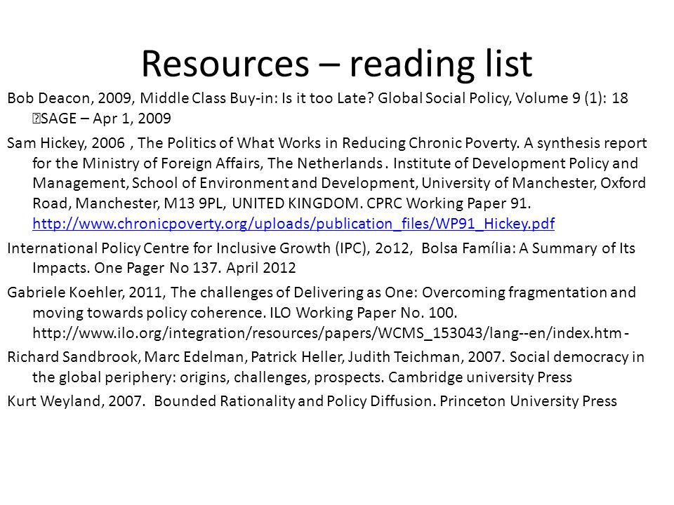 Resources – reading list Bob Deacon, 2009, Middle Class Buy-in: Is it too Late.