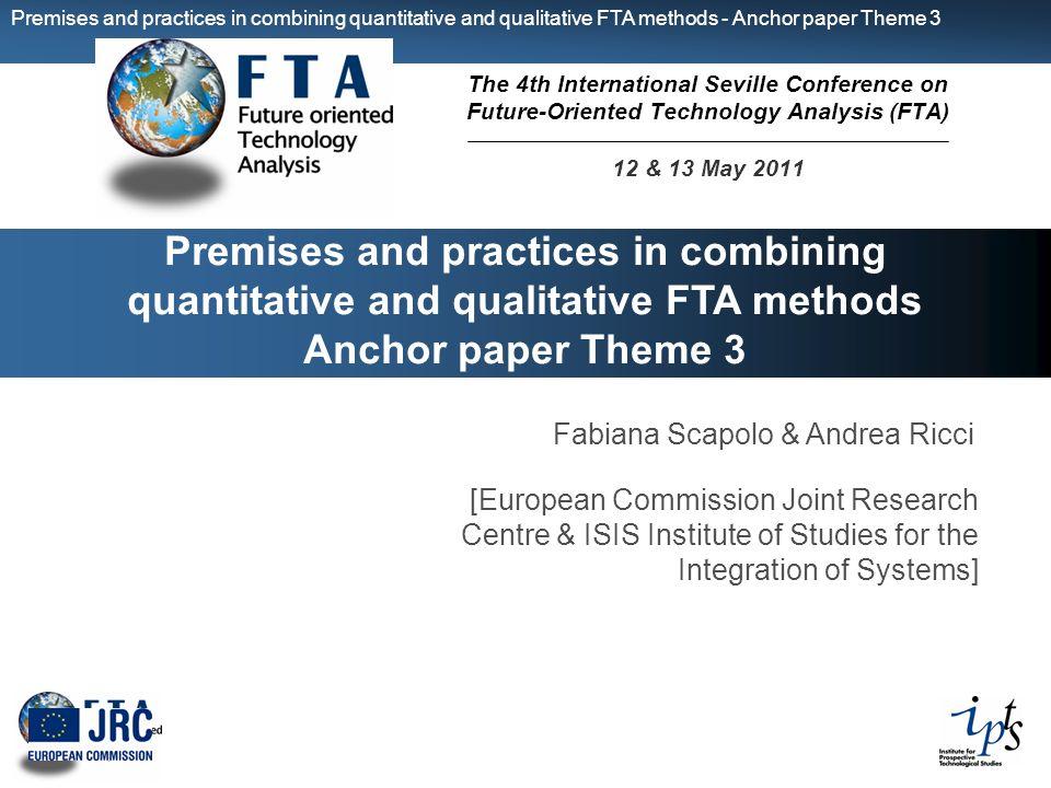 Premises and practices in combining quantitative and qualitative FTA methods - Anchor paper Theme 3 Premises and practices in combining quantitative a