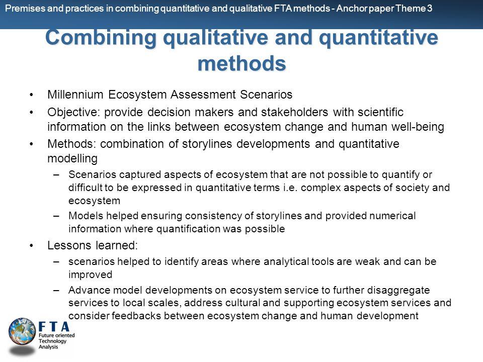 Premises and practices in combining quantitative and qualitative FTA methods - Anchor paper Theme 3 Combining qualitative and quantitative methods Mil