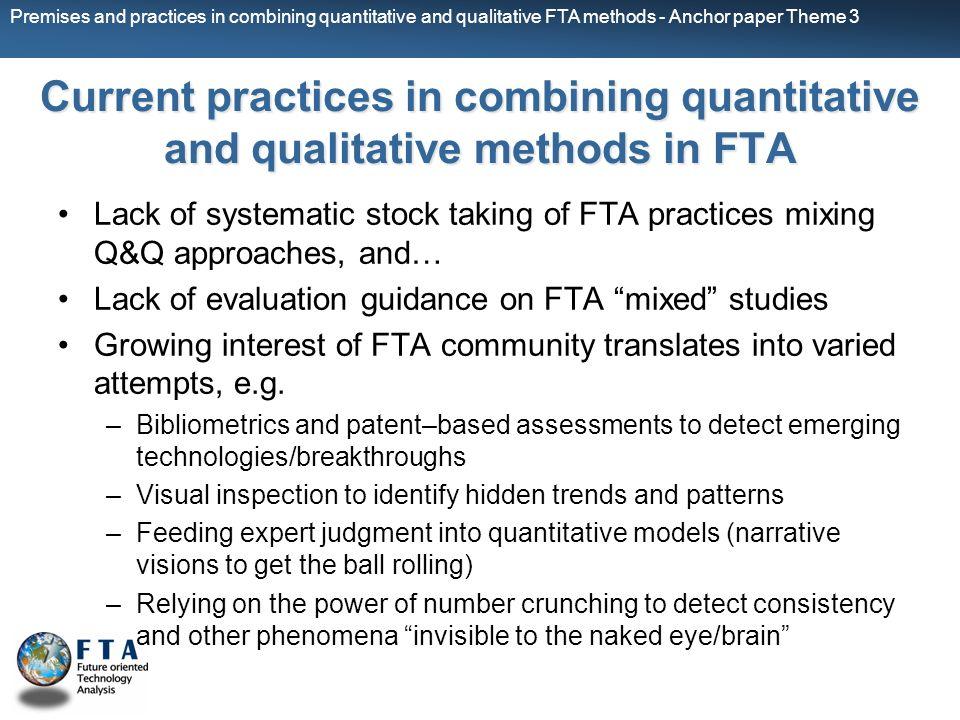 Premises and practices in combining quantitative and qualitative FTA methods - Anchor paper Theme 3 Current practices in combining quantitative and qu