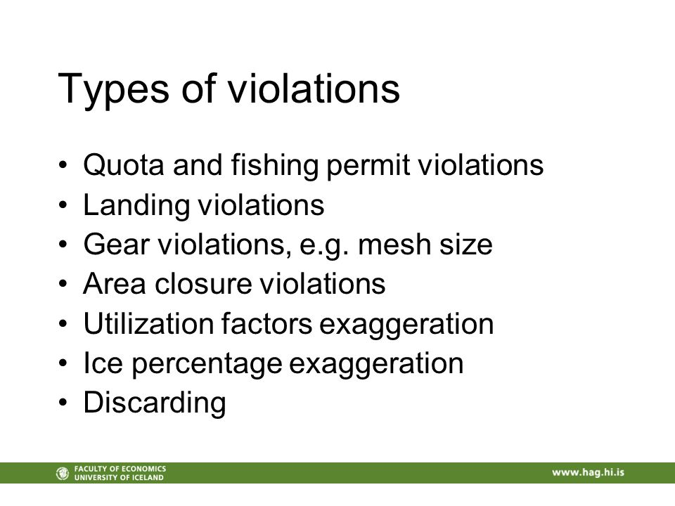 Types of violations Quota and fishing permit violations Landing violations Gear violations, e.g.