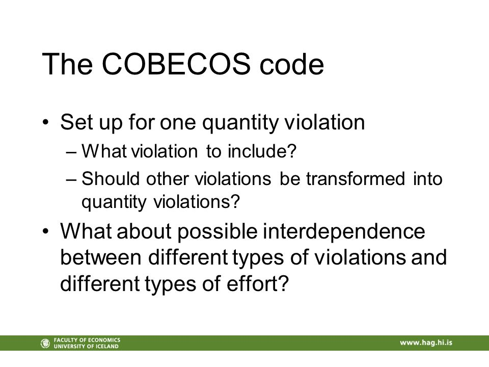 The COBECOS code Set up for one quantity violation –What violation to include.
