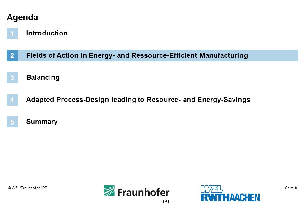 Seite 19© WZL/Fraunhofer IPT Energy Efficiency by Short Processing Time: High Requirements for Process Automation Source: AWK08, Heidelberger Druckmaschinen Time for tool change Distribution primary time second.