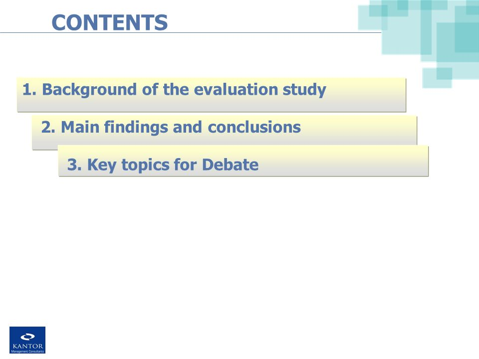 CONTENTS 1. Background of the evaluation study 2.