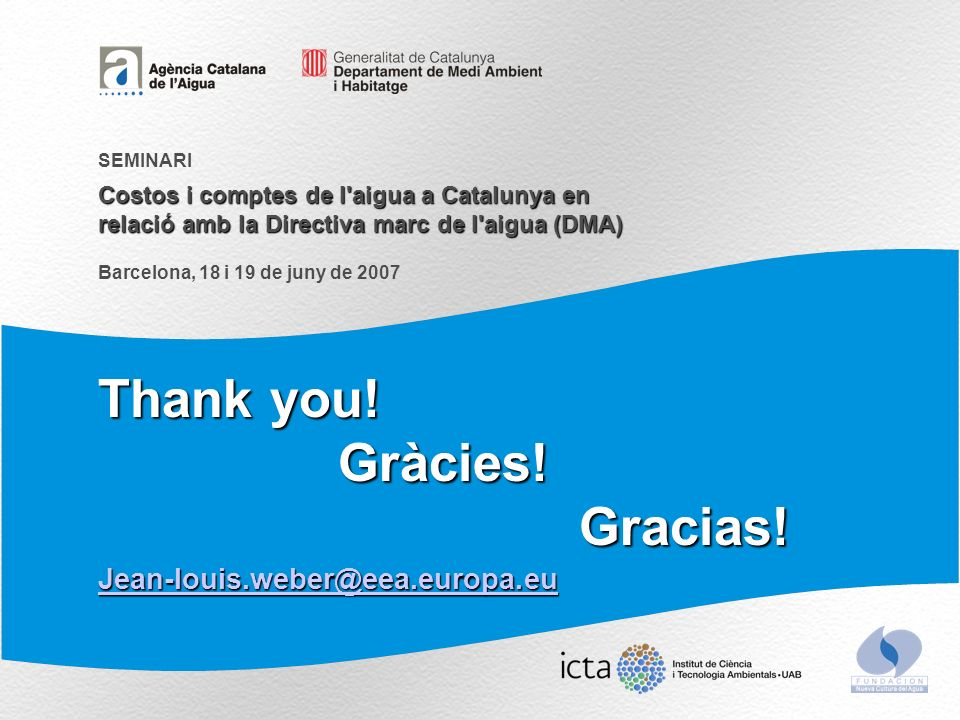Thank you. Gràcies!Gracias.