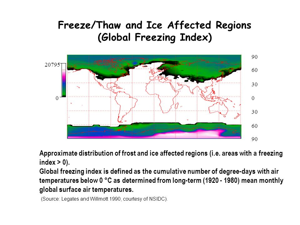 Freeze/Thaw and Ice Affected Regions (Global Freezing Index) Approximate distribution of frost and ice affected regions (i.e. areas with a freezing in