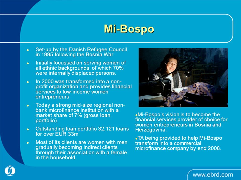 Mi-Bospo Set-up by the Danish Refugee Council in 1995 following the Bosnia War Initially focussed on serving women of all ethnic backgrounds, of which