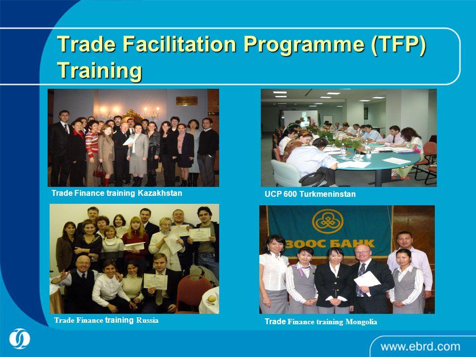 Trade Facilitation Programme (TFP) Training Trade Finance training Kazakhstan UCP 600 Turkmeninstan Trade Finance training Mongolia Trade Finance trai