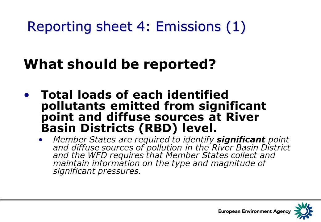 Reporting sheet 4: Emissions (1) What should be reported.