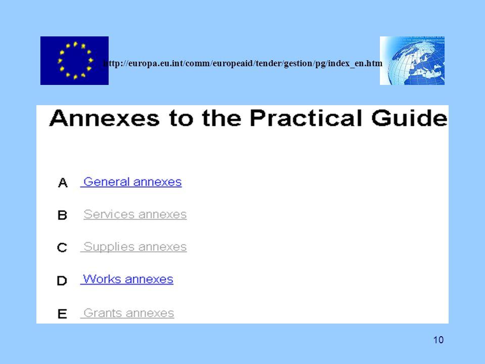 10 http://europa.eu.int/comm/europeaid/tender/gestion/pg/index_en.htm