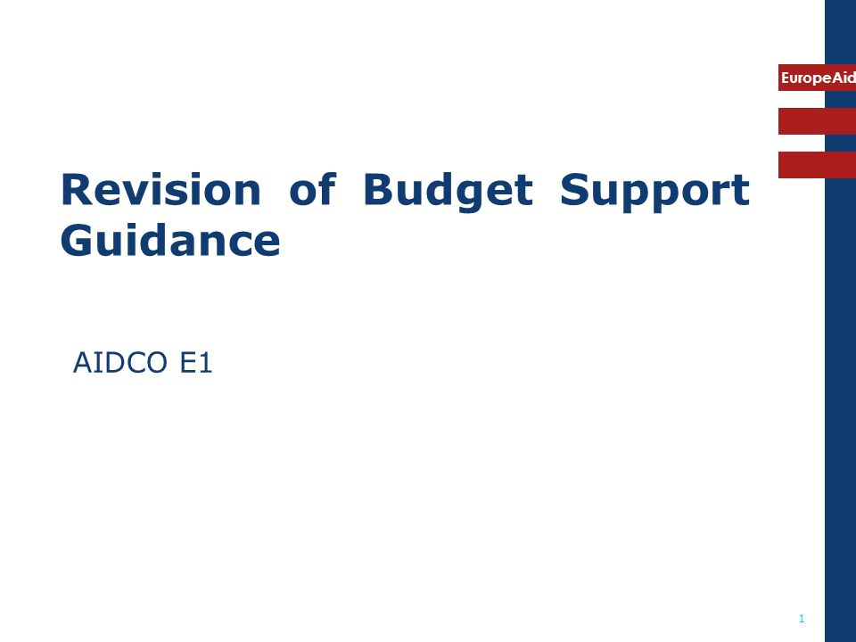 EuropeAid 1 Revision of Budget Support Guidance AIDCO E1