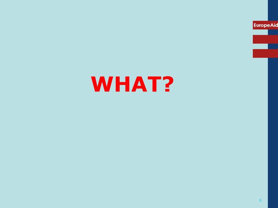 EuropeAid 8 WHAT?
