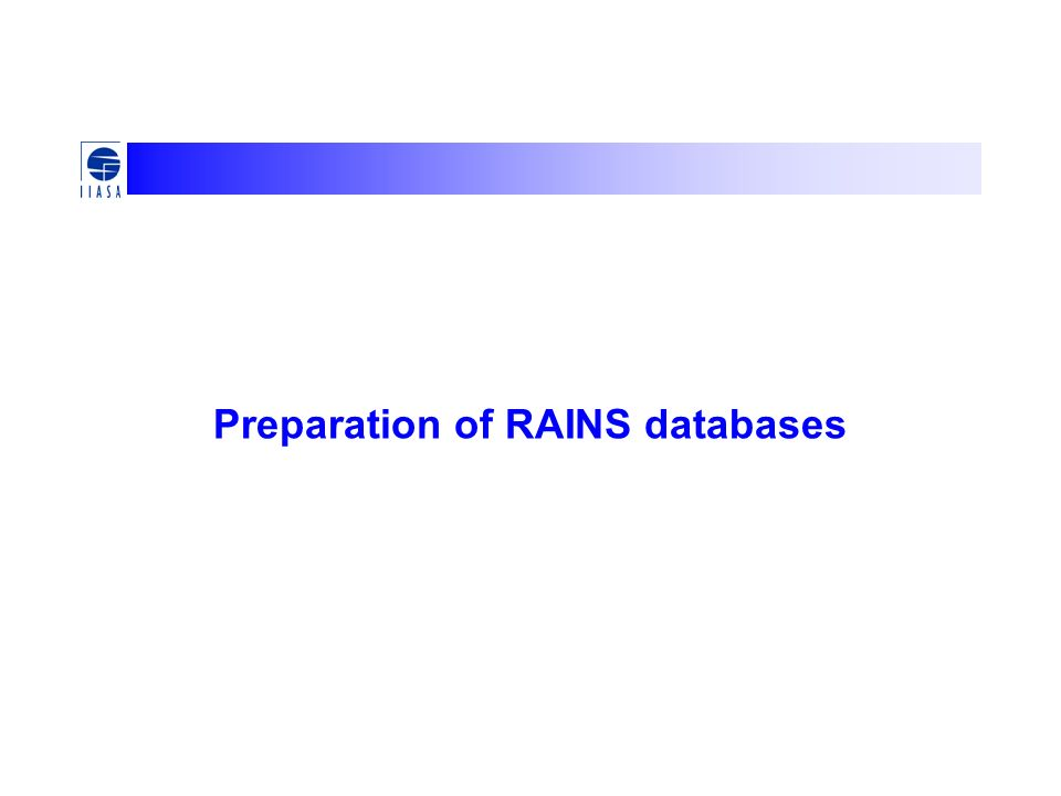 Preparation of RAINS databases