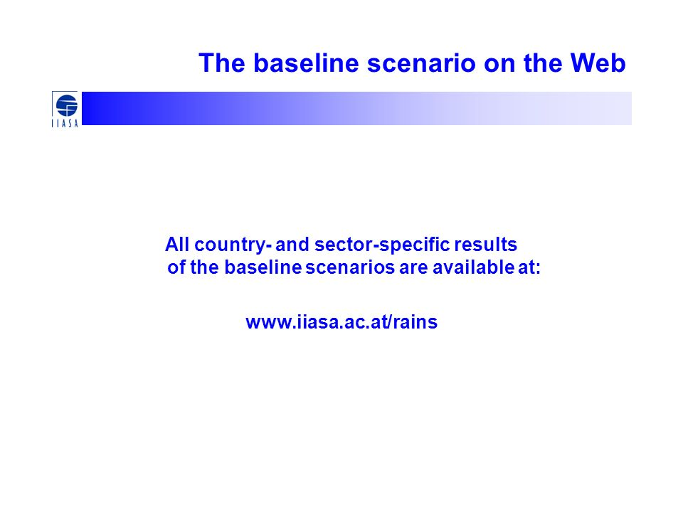 The baseline scenario on the Web All country- and sector-specific results of the baseline scenarios are available at: www.iiasa.ac.at/rains