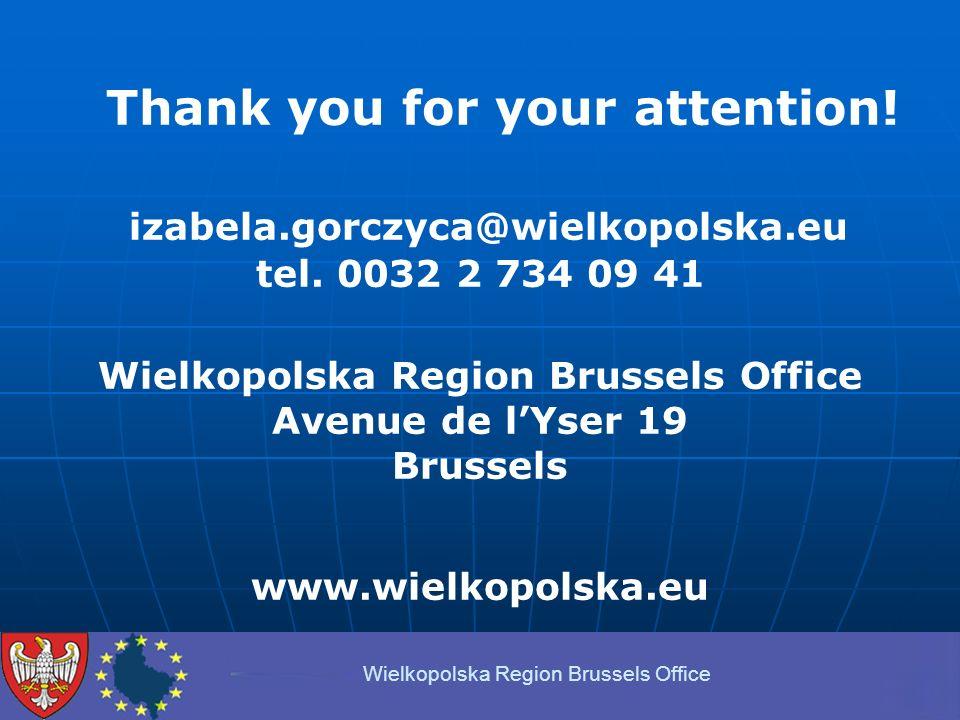 Thank you for your attention. izabela.gorczyca@wielkopolska.eu tel.