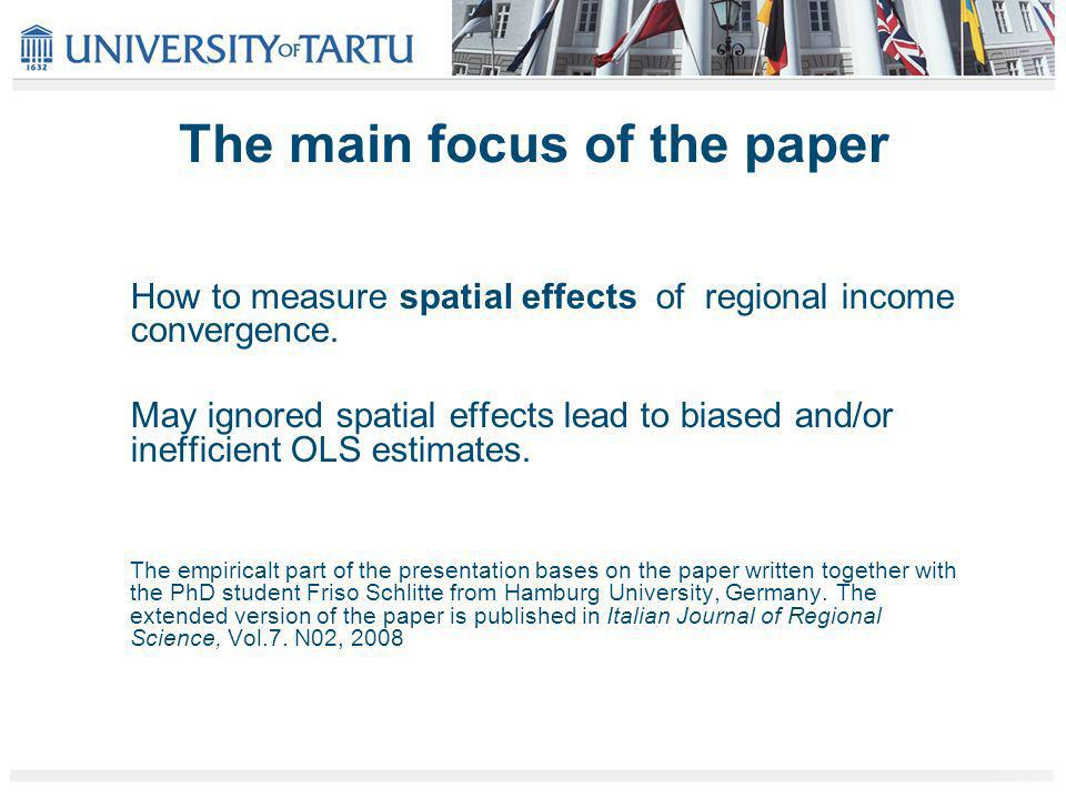 The main focus of the paper How to measure spatial effects of regional income convergence.