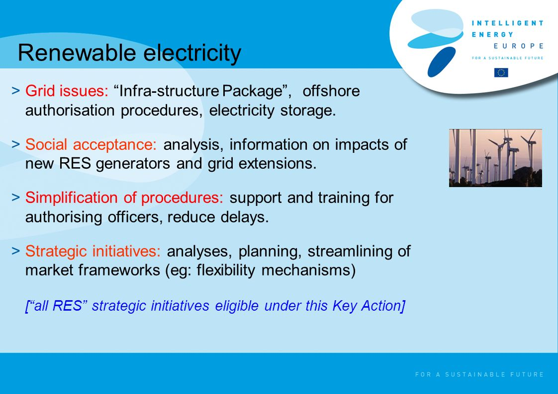 Renewable electricity >Grid issues: Infra-structure Package, offshore authorisation procedures, electricity storage.