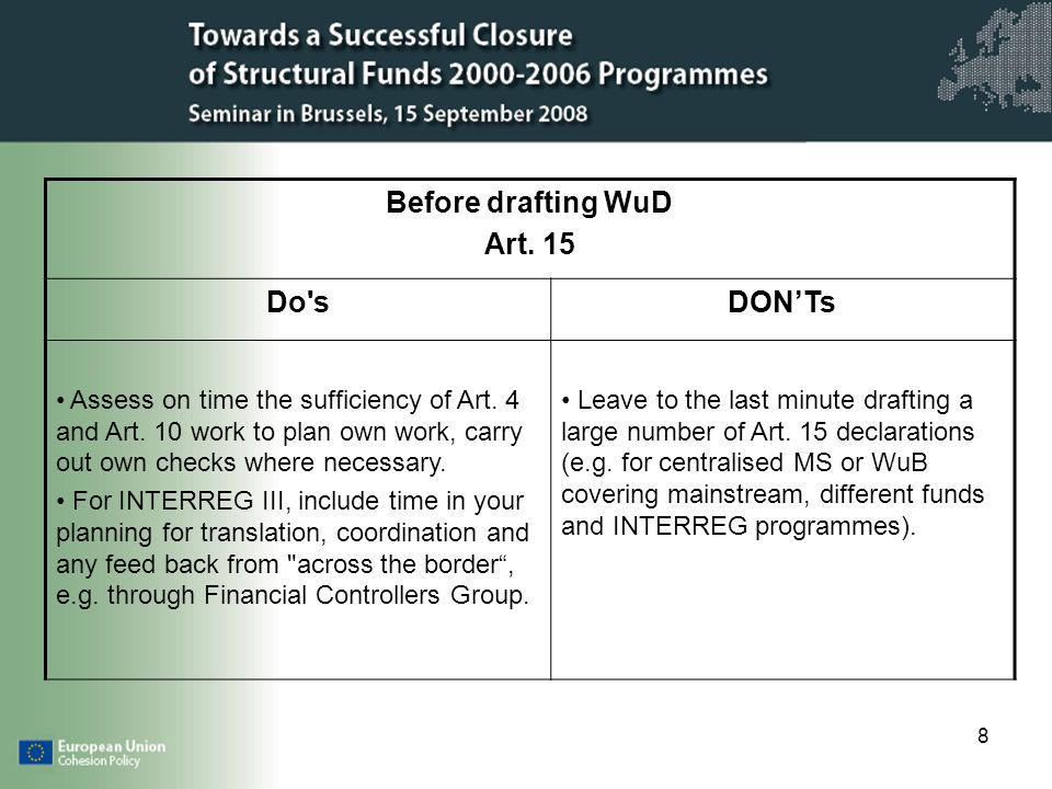 8 Before drafting WuD Art. 15 Do sDONTs Assess on time the sufficiency of Art.