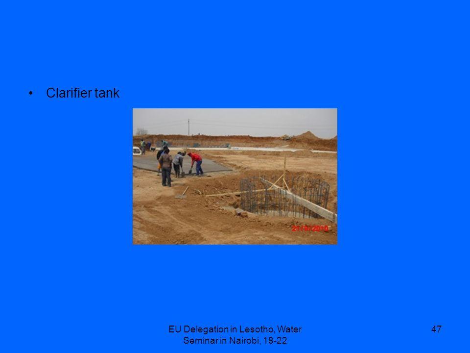 EU Delegation in Lesotho, Water Seminar in Nairobi, 18-22 47 Clarifier tank