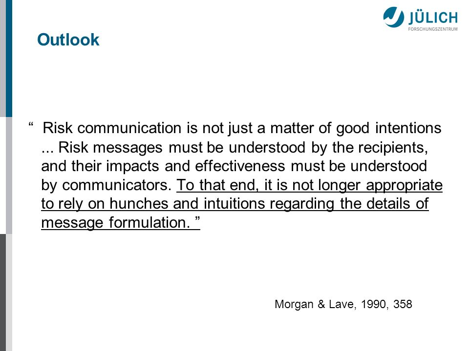 Risk communication is not just a matter of good intentions...