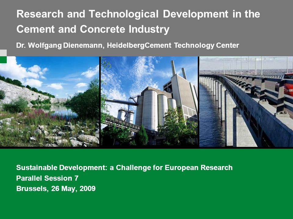 Mastertitelformat bearbeiten Master-Untertitelformat bearbeiten Research and Technological Development in the Cement and Concrete Industry Sustainable
