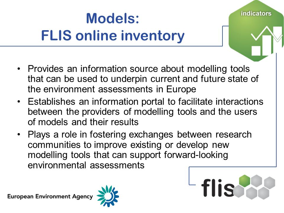 Provides an information source about modelling tools that can be used to underpin current and future state of the environment assessments in Europe Es