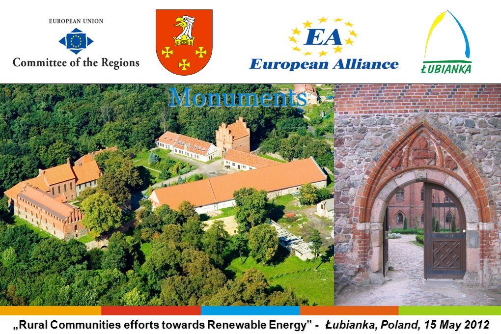Rural Communities efforts towards Renewable Energy - Łubianka, Poland, 15 May 2012 Monuments