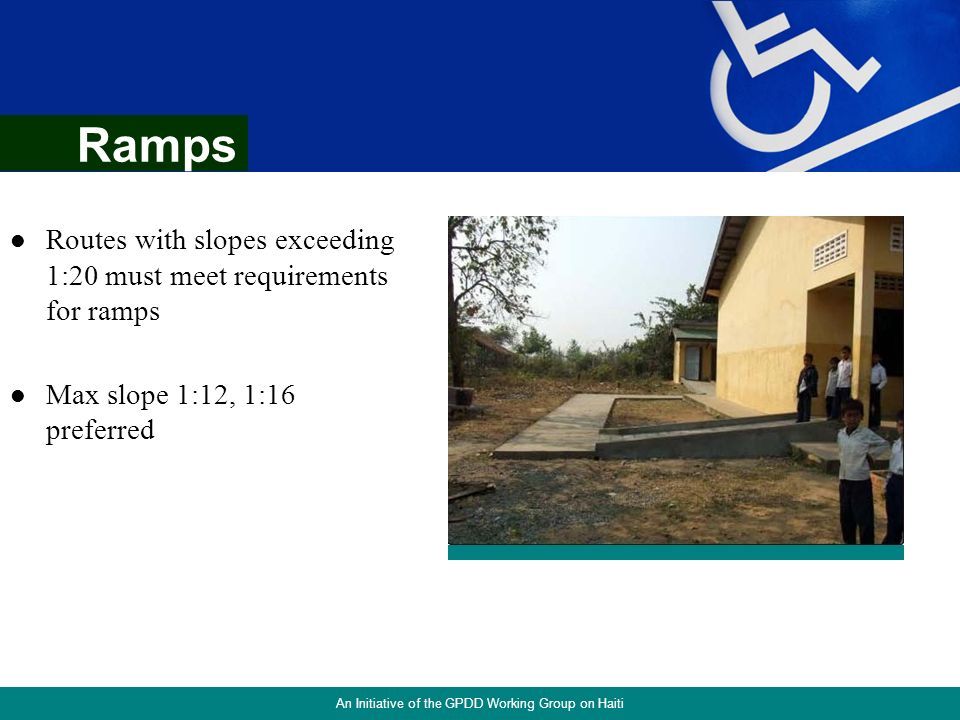 1:12 max 35 Curb Ramps Street Resurfacing: An Initiative of the GPDD Working Group on Haiti