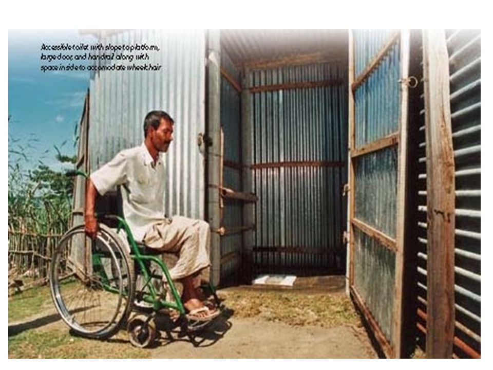 Structures of sanitation such as hygienic latrines can be also designed in a way that facilitates their use by people with mobility limitations 48 and Sanitation (cont.) Access to Water An Initiative of the GPDD Working Group on Haiti photos are from Jones, H.