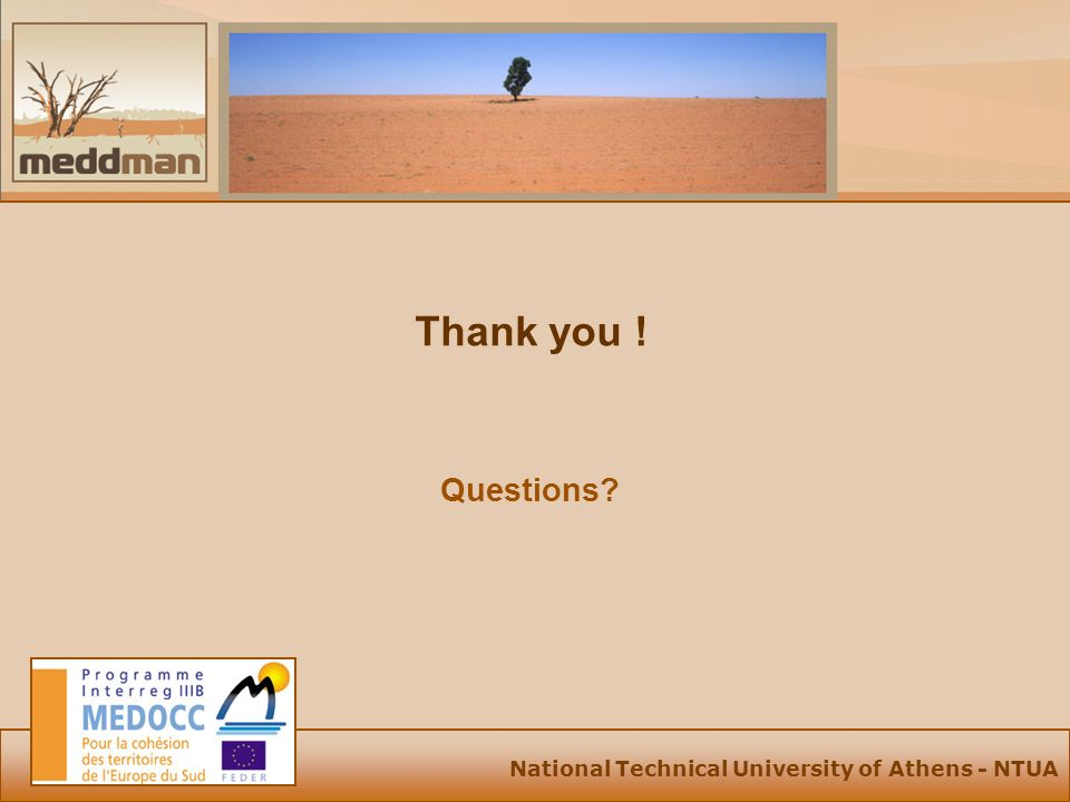 National Technical University of Athens - NTUA Thank you ! Questions