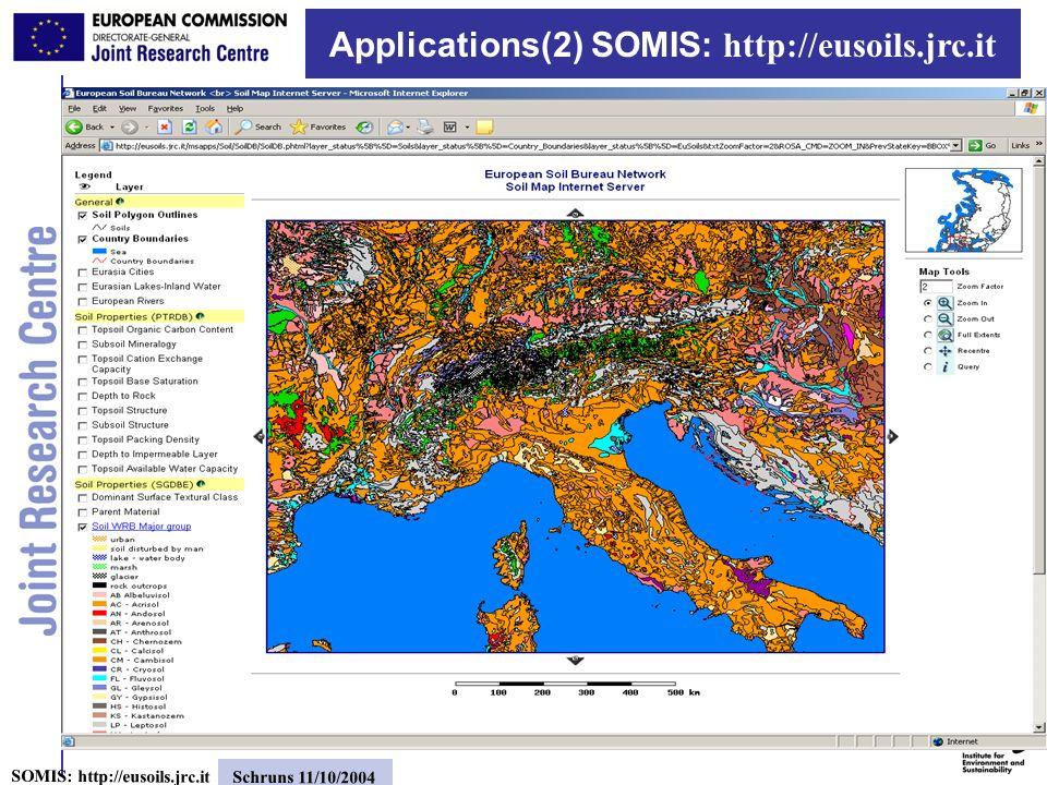 10 SOMIS: http://eusoils.jrc.it Schruns 11/10/2004 Applications(3): Map Viewer Web Mapping Service (WMS) application (OGC compliant) Runs as a server to serve maps to WMS clients (e.g.