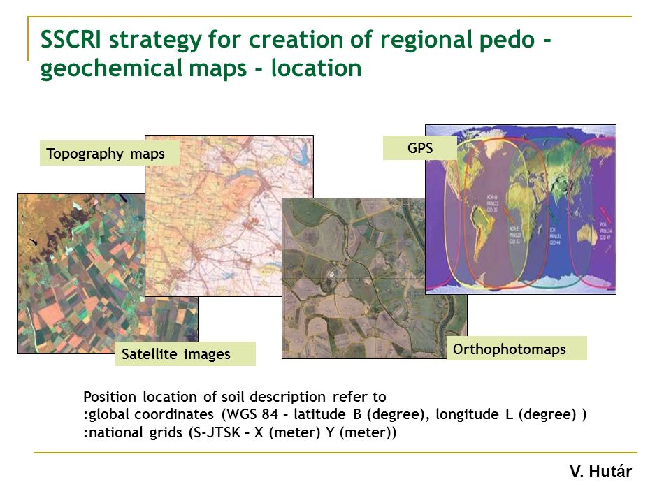 SSCRI strategy for creation of regional pedo - geochemical maps - location Position location of soil description refer to :global coordinates (WGS 84