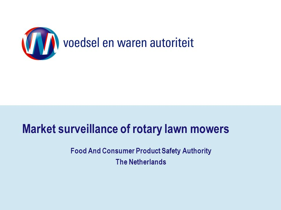 Market surveillance of rotary lawn mowers Food And Consumer Product Safety Authority The Netherlands