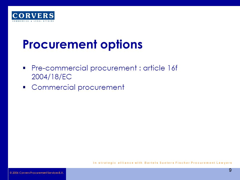 © 2006 Corvers Procurement Services B.V.