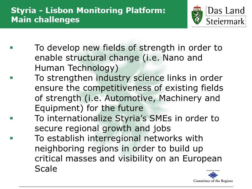 Styria - Lisbon Monitoring Platform: Main challenges To develop new fields of strength in order to enable structural change (i.e. Nano and Human Techn