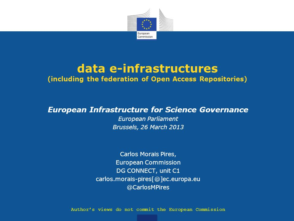 summary Data as Infrastructure: Europe is Riding the Wave Implementing Interoperable Data Infrastructure balancing community driven and service driven initiatives Data Infrastructure in FP7 (examples of project initiatives) Policy framework related with data infrastructures Main Messages