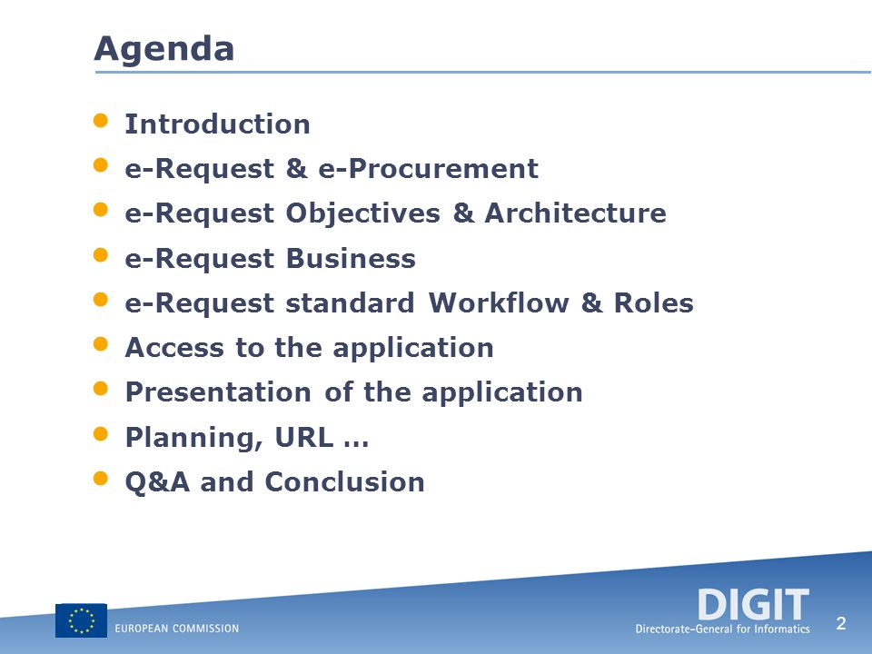 2 Agenda Introduction e-Request & e-Procurement e-Request Objectives & Architecture e-Request Business e-Request standard Workflow & Roles Access to t