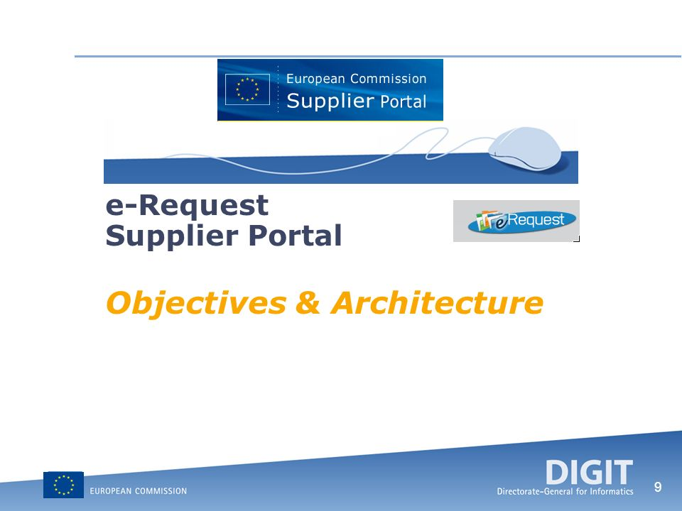 9 e-Request Supplier Portal Objectives & Architecture