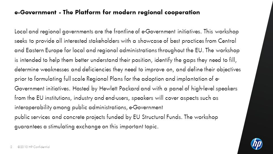 ©2010 HP Confidential2 e-Government - The Platform for modern regional cooperation Local and regional governments are the frontline of e-Government in