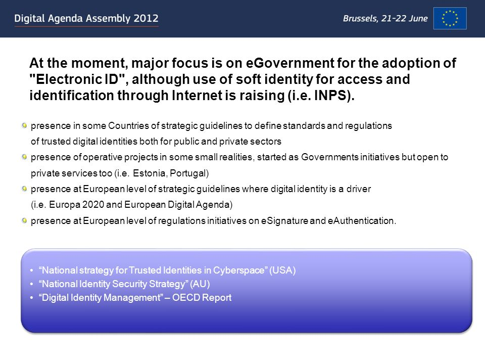At the moment, major focus is on eGovernment for the adoption of