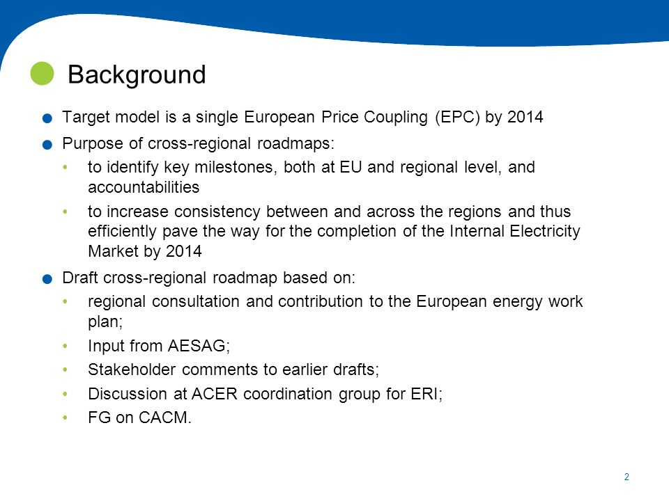 2. Target model is a single European Price Coupling (EPC) by