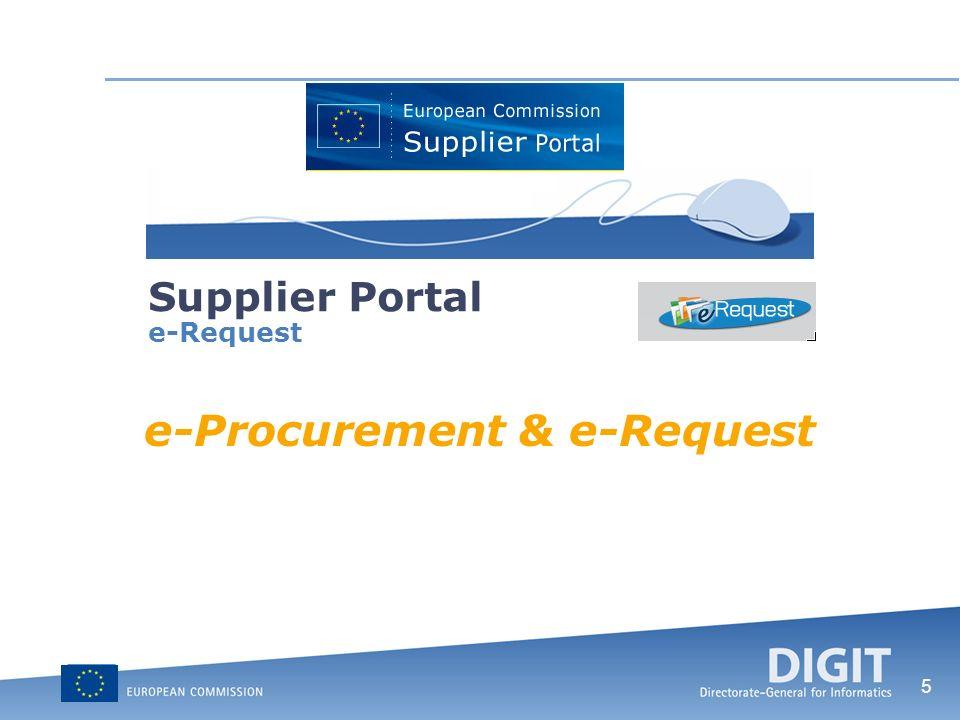 26 Supplier Portal e-Request Access to the application
