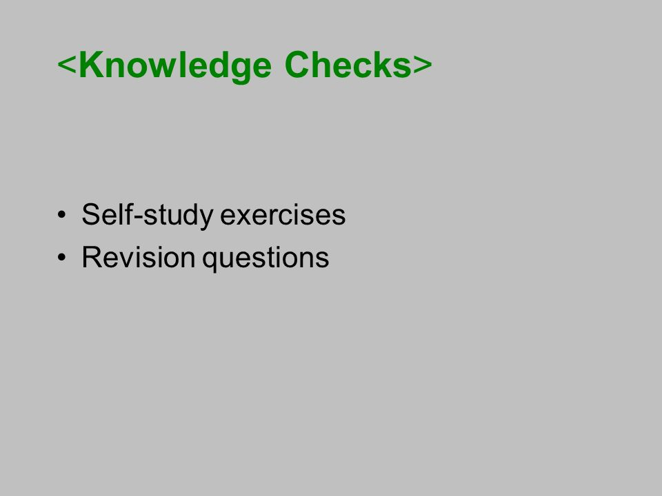 Self-study exercises Revision questions