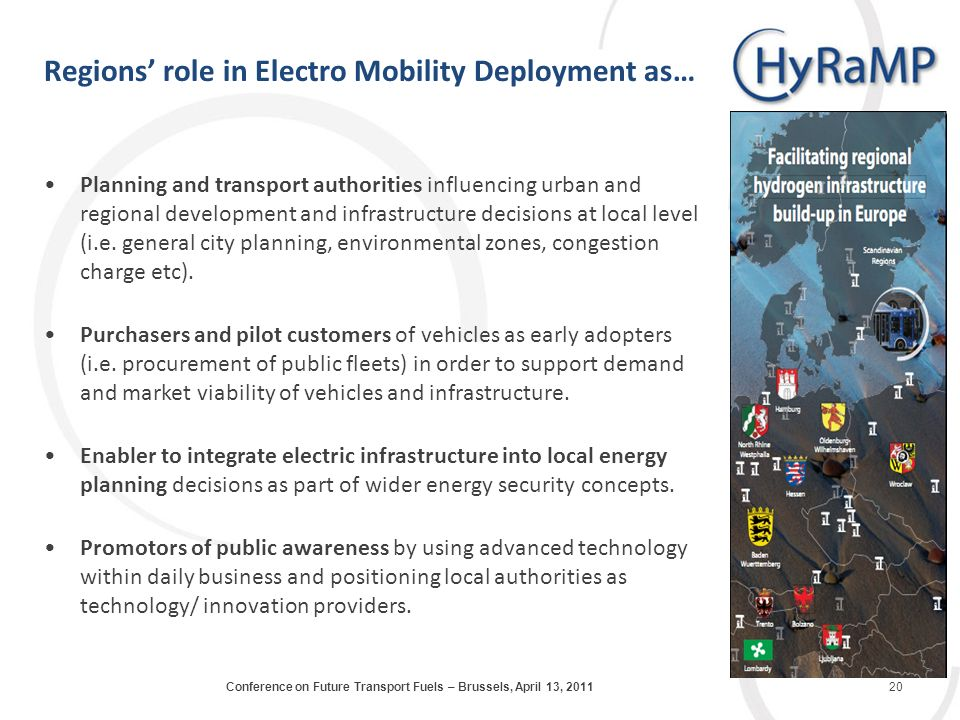Regions role in Electro Mobility Deployment as… Planning and transport authorities influencing urban and regional development and infrastructure decis