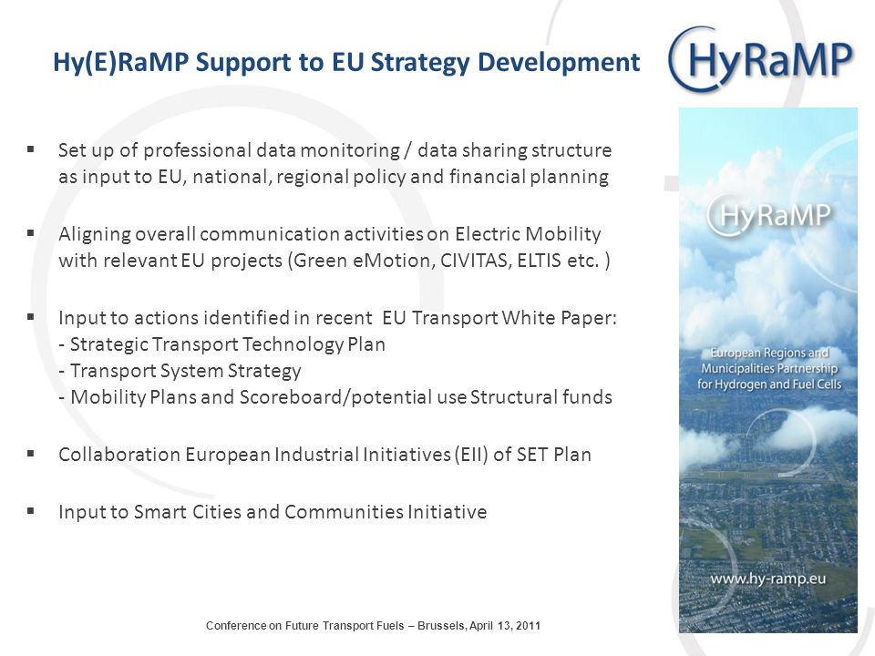 Hy(E)RaMP Support to EU Strategy Development Set up of professional data monitoring / data sharing structure as input to EU, national, regional policy