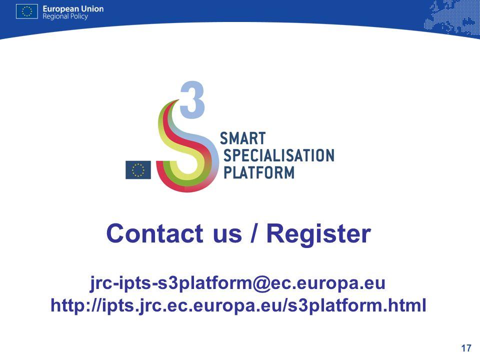 17 Contact us / Register jrc-ipts-s3platform@ec.europa.eu http://ipts.jrc.ec.europa.eu/s3platform.html